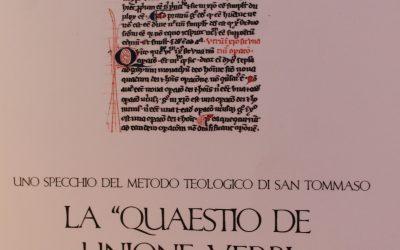 """Libro. Fabio Ruffini, Uno specchio del metodo teologico di San Tommaso. La """"Quaestio De unione verbi incarnati"""""""