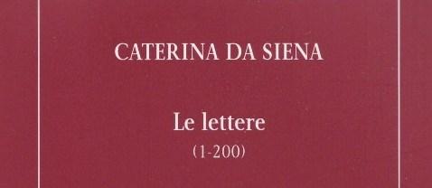Caterina da Siena. Le lettere