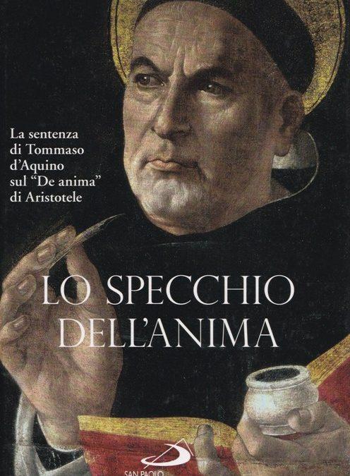 Tommaso D'Aquino. Lo specchio dell'anima