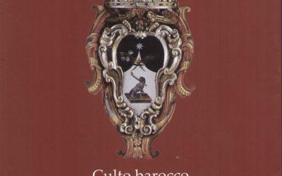 Libro. Culto barocco in San Domenico Maggiore di Napoli